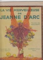 - Très Beau Livre De 10 Pages Sur Jeanne D'ARC, Bon état,très Bien Illustré Par BAILLY, 32cm X 24cm. - Livres, BD, Revues