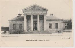 19 / 2 / 320. - BAR -SUR-SEINE  ( 10 )  PALAIS  DE  JUSTICE - Bar-sur-Seine