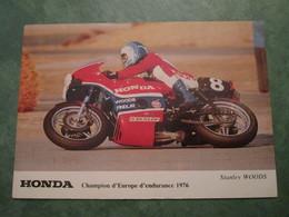 HONDA - Champion D'Europe D'endurance 1976 - Stanley WOODS - Motociclismo