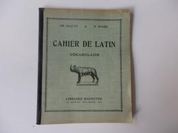 Cahier De Latin Ch. Maquet & M. Roger Librairie 79, Boulevard Saint-Germain à Paris. - Diploma & School Reports