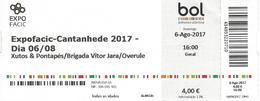 Xutos & Pontapés Concert Ticket In Cantanhede - 06/08/2017 + Brigada Victor Jara + Overule - Concert Tickets