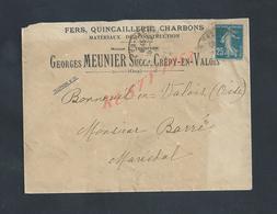 LETTRE COMMERCIALE SUR TIMBRE GEORGES MEUNIER FERS CHARBONS ECT A CRÉPY EN VALOIS 1945 : - France