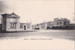 ANTONY (92) - L'entrée De La Prison De Fresnes - Breger - Antony