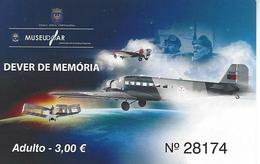 Portugal - Air Force Museum - Adult Used Ticket 2017 - Tickets D'entrée