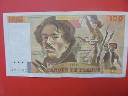 FRANCE 100 FRANCS 1978 ALPHABET C.2 CIRCULER - 1962-1997 ''Francs''