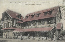 CARTE POSTALE ORIGINALE ANCIENNE : AUBERVILLE LA FERME MARIE ANTOINETTE  HOTEL RESTAURANT  ANIMEE  CALVADOS (14) - Frankreich