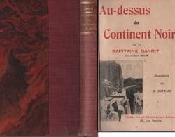 Aviation: ''Au-dessus Du Continent Noir''. (Livre De 1912). Auteur: Capitaine Danrit. (6 Scannes) - Books, Magazines, Comics