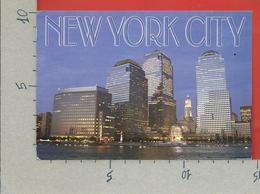 CARTOLINA VG STATI UNITI - NEW YORK CITY - Spectacular Night View Of Lower Manhattan - 10 X 15 - ANN. 2006 - Manhattan