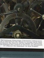 Dictionnaire Héraldique - Ch. Loizeau De Grandmaison - Dictionnaires