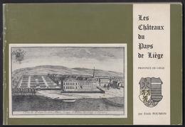 Les Châteaux Du Pays De Liège - Emile Poumon - 110 Pages - Culture