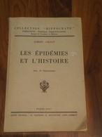 Albert COLNAT / Les épidémies Et L'histoire, Collection Hippocrate 1937, 56 Illustrations - Livres, BD, Revues