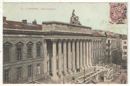42 - SAINT-ETIENNE - Palais De Justice - NG 25 - 1908 - Saint Etienne