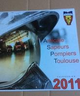 Le Calendrier  Amicale Sapeurs Pompiers Toulouse, 2011(30x30 Cm) - Calendriers