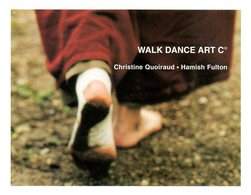 Photographie : Walk Dance Art Par Hamish Fulton Et Quoiraud (ISBN 2914381514 EAN 9782914381512) - Art