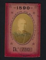 1890 Passe COMPANHIA Cª CARRIS De FERRO Do PORTO Nº750. Antique Pass Ticket TRAM Portugal 1890 - Abonnements Hebdomadaires & Mensuels