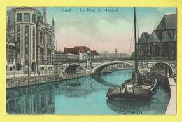 * Gent - Gand (Oost Vlaanderen) * Le Pont Saint Michel, Brug, Bridge, Péniche, Bateau, Boat, Boot, Quai, Canal - Gent