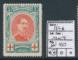 BELGIQUE COB 132A PERFORATION 12 X 14 MNH - 1914-1915 Croce Rossa
