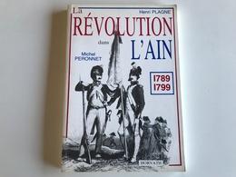 La Révolution Dans L'Ain 1789-1799 - Geschichte
