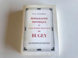 Monographie De L'Ancienne Province Du Bugey - Rhône-Alpes
