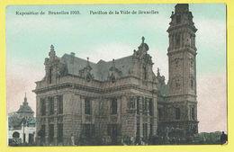* Brussel - Bruxelles - Brussels * Exposition Universelle, Expo 1910, Pavillon De La Ville De Bruxelles, Animée, Couleur - Wereldtentoonstellingen