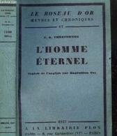 L'HOMME ETERNEL - LE ROSEAU D'OR N°17 CHESTERTON G. K. Edité Par PLON, 1927 - Kultur