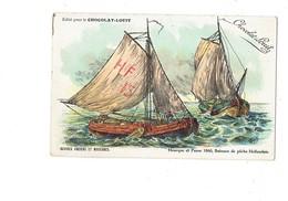 Cpa - Publicité CHOCOLAT-LOUIS - Anciens Navires HOURQUE Et PANSE 1860 Bateau Pêche Hollandais - Pêche