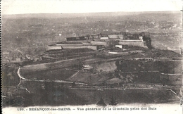 DOUBS - 25 -  BESANCON -Vue Générale De La Citadelle Prise Des Buis - Besancon