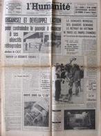 Journal L'Humanité (3 Août 1967) Contraindre Le Pouvoir - Retrait Du Vietnam - Zeitungen
