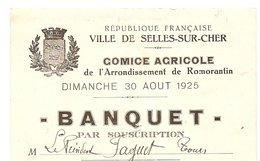 SELLES SUR CHER -Comice Agricole Du 30 Août 1925 - Banquet - Non Classés