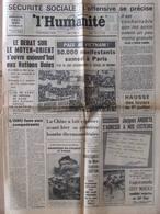 Journal L'Humanité (19 Juin 1967) Sécurité Sociale - Débat Moyen Orient - Chine Bombe Nucléaire - ONU- Francmoisins - Zeitungen