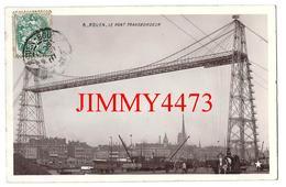 CPA - Le Pont Transbordeur En 1907 - ROUEN 76 Seine Maritime - Edit. ETOILE à Paris N° 8 - Scans Recto-Verso - Rouen