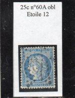 Paris - N° 60A Obl étoile 12 - 1871-1875 Ceres