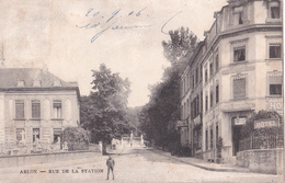 CPA - Arlon - Rue De La Station - 1906 - Aarlen