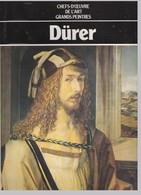 Dürer - Chefs-D'Oeuvre De L'Art - Grands Peintres - Hachette - Art