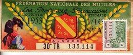 France - 393 - Fédération Française Des Mutilés Provinces Françaises L'alsace - 30 ème Tranche 1953 - Loterijbiljetten
