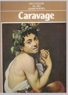 Caravage - Chefs-D'Oeuvre De L'Art - Grands Peintres - Hachette Caravage - Art