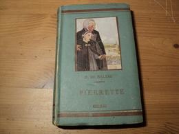 PIERRETTE. 1944 ? HONORE DE BALZAC. GEDALGE - Auteurs Classiques