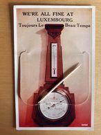 LUXEMBOURG - Toujours Le Beau Temps, Baromètre, Photographie à L'intérieure - Troisvièrges