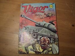 VIGOR N°126 DE JUIN 1964. ARTIMA COLLECTION HEROIC. JEAN PRADEAU / ROBERT GIORDAN GUERRE SOUS L EQUATEUR. - Livres, BD, Revues
