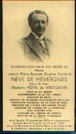 Souvenir Mortuaire NEVE De MEVERGNIES Joseph (18761943) Né Et Mort à GAND – Conseiller Communal à GAND - Images Religieuses