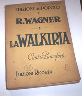 Musica Spartito - Wagner La Walkiria - Opera Completa Canto Pianoforte - Ricordi - Non Classés