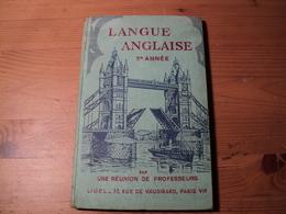 VIEUX LIVRE DE COURS DE LANGUE ANGLAISE. 1958. 2° ANNEE. LIGEL - Libros, Revistas, Cómics