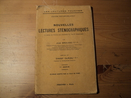 VIEUX LIVRET DE NOUVELLES LECTURES STENOGRAPHIQUES. 1949. LES LECTURES FOUCHER PAR JEAN BROUSSE. PREFACE DE ERNEST OLRI - Sciences & Technique