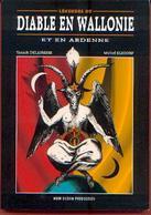 Légendes Du Diable En WALLONIE Et En ARDENNE » DELAIRESSE, Y. & ELSDORF, M. – Noir Dessin Production (2013) - Esotérisme