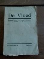 Oud Boek Rond 1915  DE  VLOED   Door  R  .  C  .  VAN  MIEGHEM   TE . Van  H .  GELLYNCK - Anciens