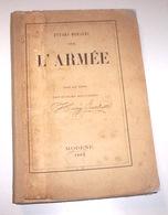 Militaria - Lacroix - Accademia Modena - Etudes Morales Sur L'Armee Ed. 1862 - Documenti