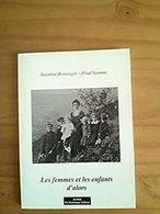 Les Femmes Et Les Enfants D'alors - Suzanne Rominger-Prud'homme - Histoire