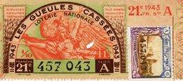 France - 444 - Les Gueules Cassées - 21 ème Tranche 1943 - Billets De Loterie