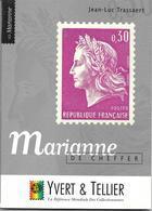Marianne De Cheffer Par Jean-Luc Trassaert, éditions Yvert Et Tellier 1996 – Format 150 X 210 – 96 Pages – état Neuf - Philatélie Et Histoire Postale
