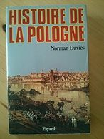 Histoire De La Pologne - Norman Davies - Histoire